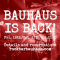 COVID19 Update: Bauhaus is back on 16th October 2020!